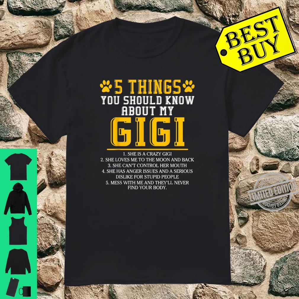 5 Things You Should Know About My Gigi Grandma Mother's Day Shirt