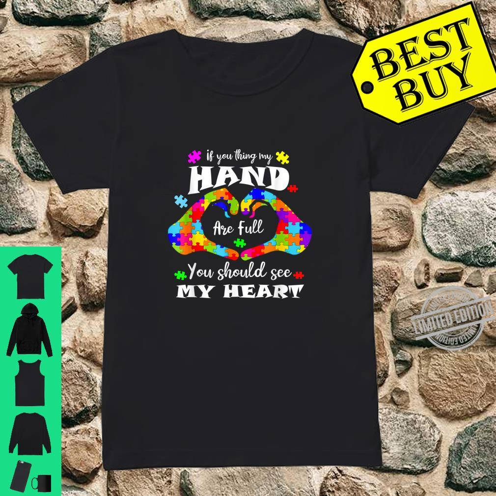 Autism Awareness Shirt Think My Hands Are Full Autism Shirt ladies tee