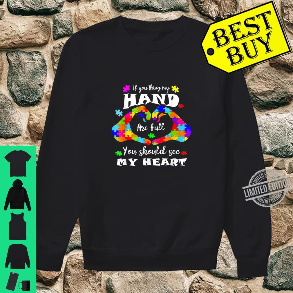 Autism Awareness Shirt Think My Hands Are Full Autism Shirt sweater