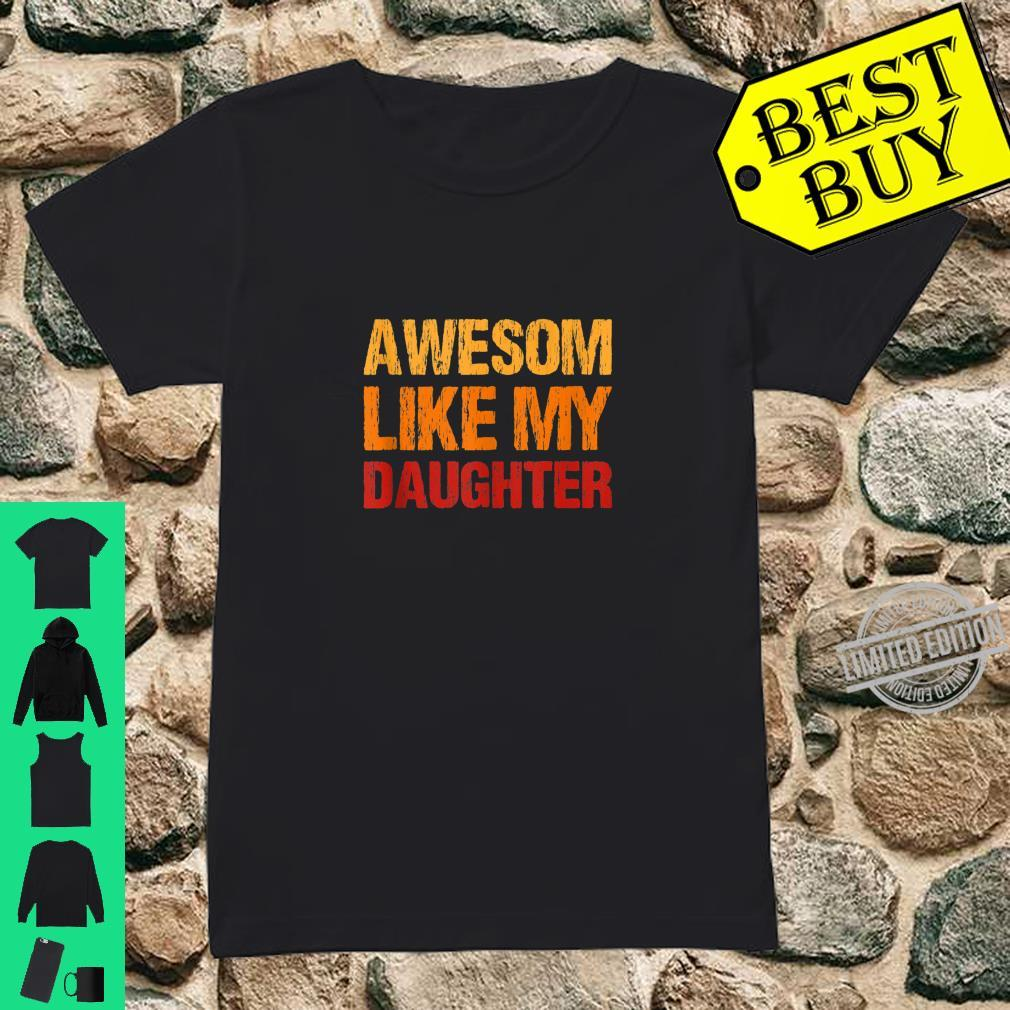 Awesom Like My Daughter & Son, Mother Day Mom Shirt ladies tee