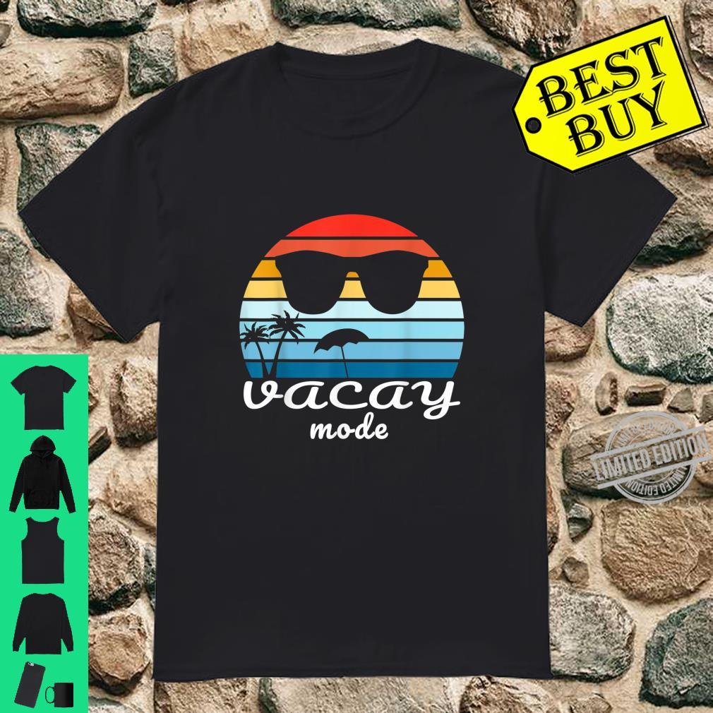 Awesome Vintage retro sunset Vacay Mode Shirt for vacations Shirt