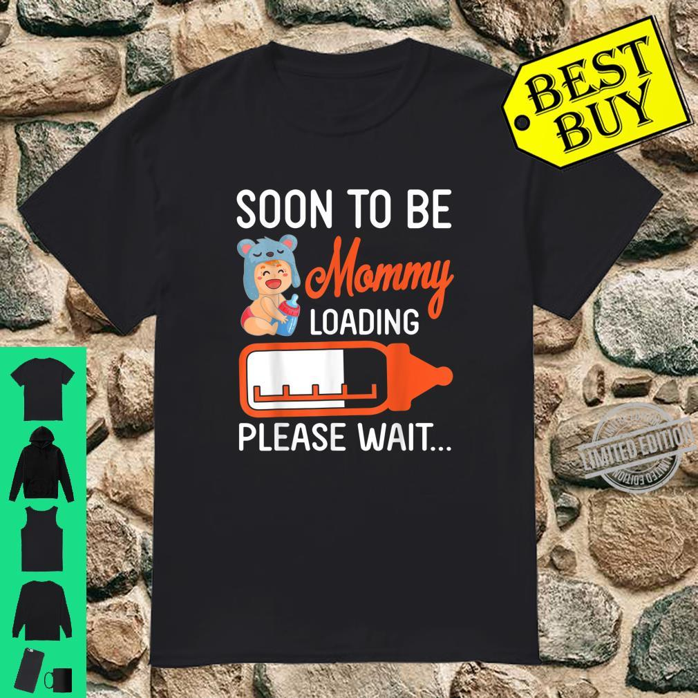 Baby And Milk Soon To Be Mommy Loading Please Wait Happy Day Shirt