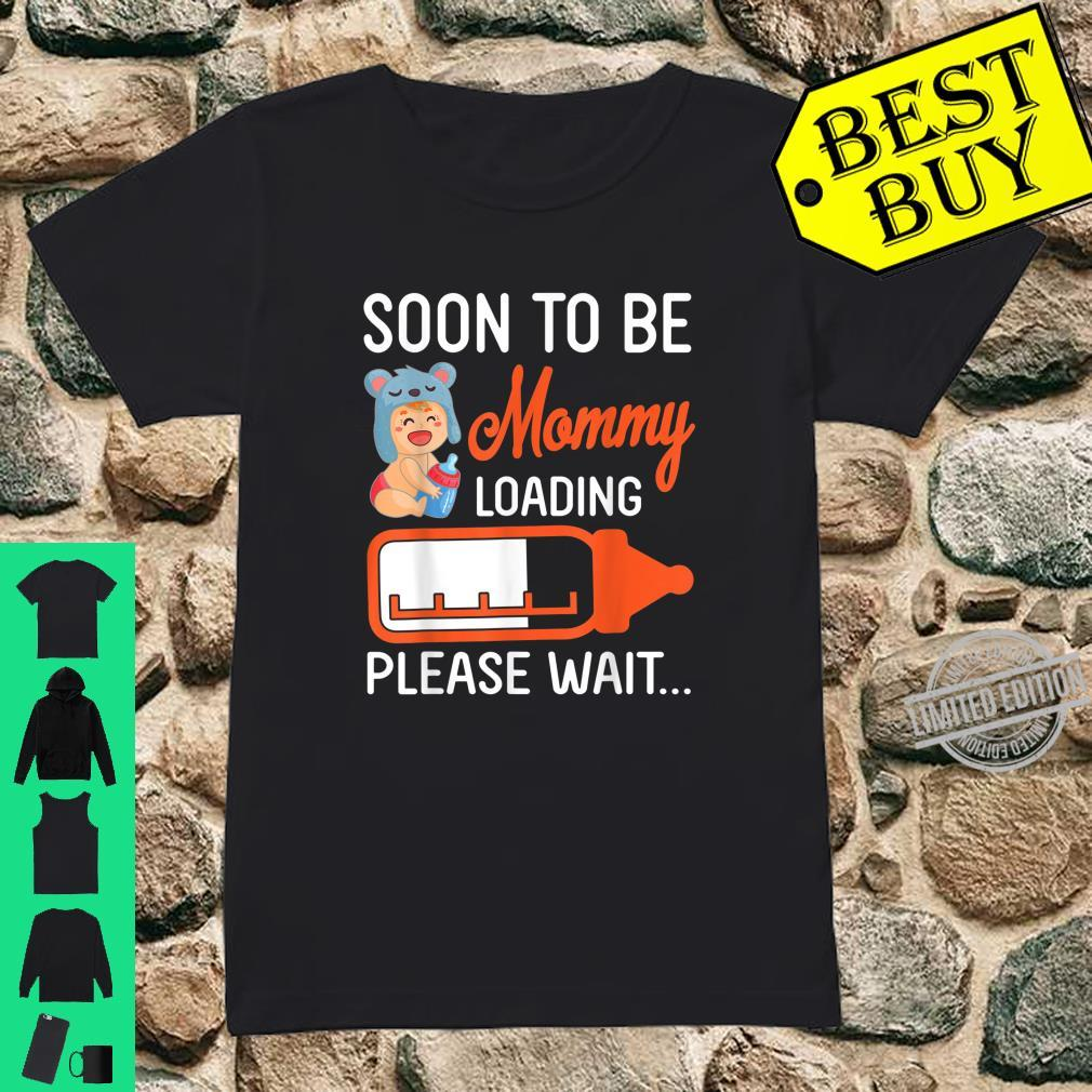 Baby And Milk Soon To Be Mommy Loading Please Wait Happy Day Shirt ladies tee