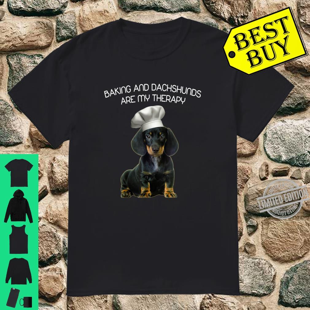 Baking And Dachshund Are My Therapy Mother's Day Shirt