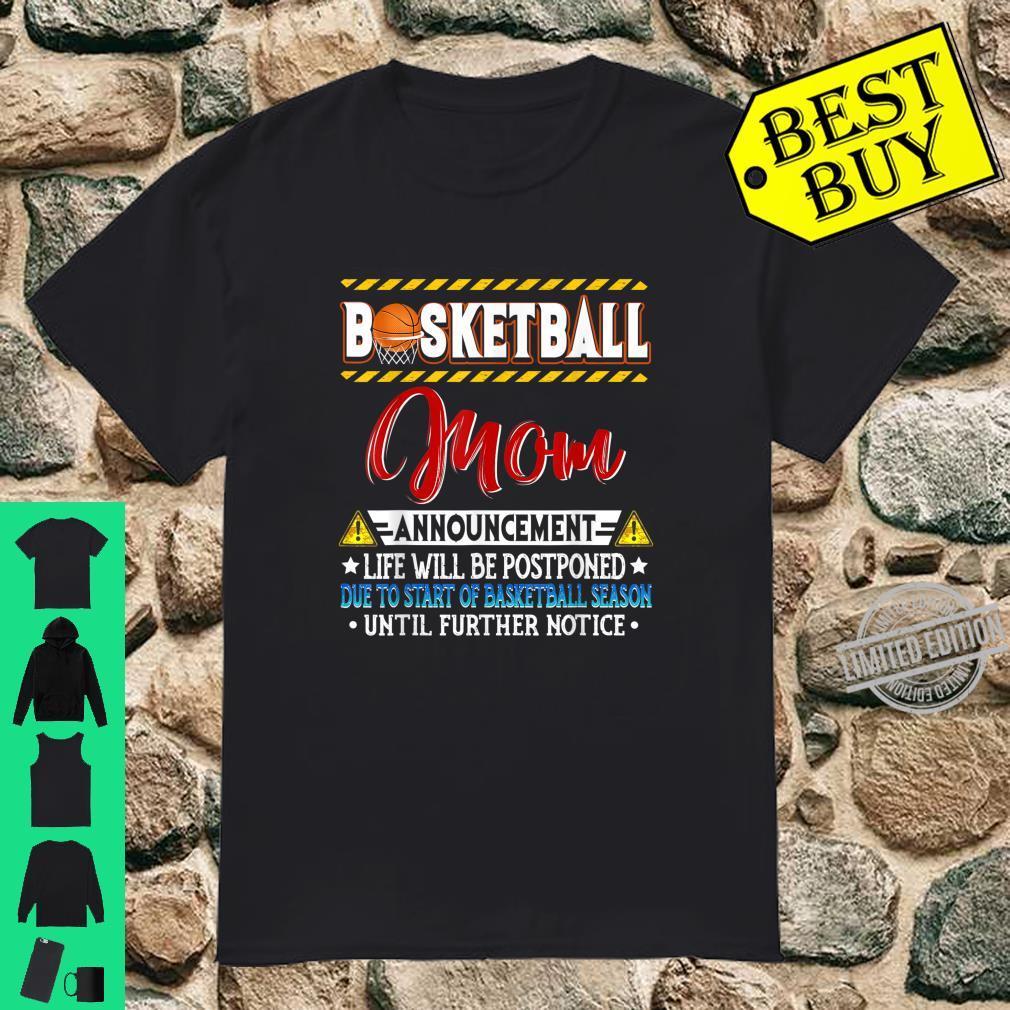 Basketball Mom Annoucement Shirt
