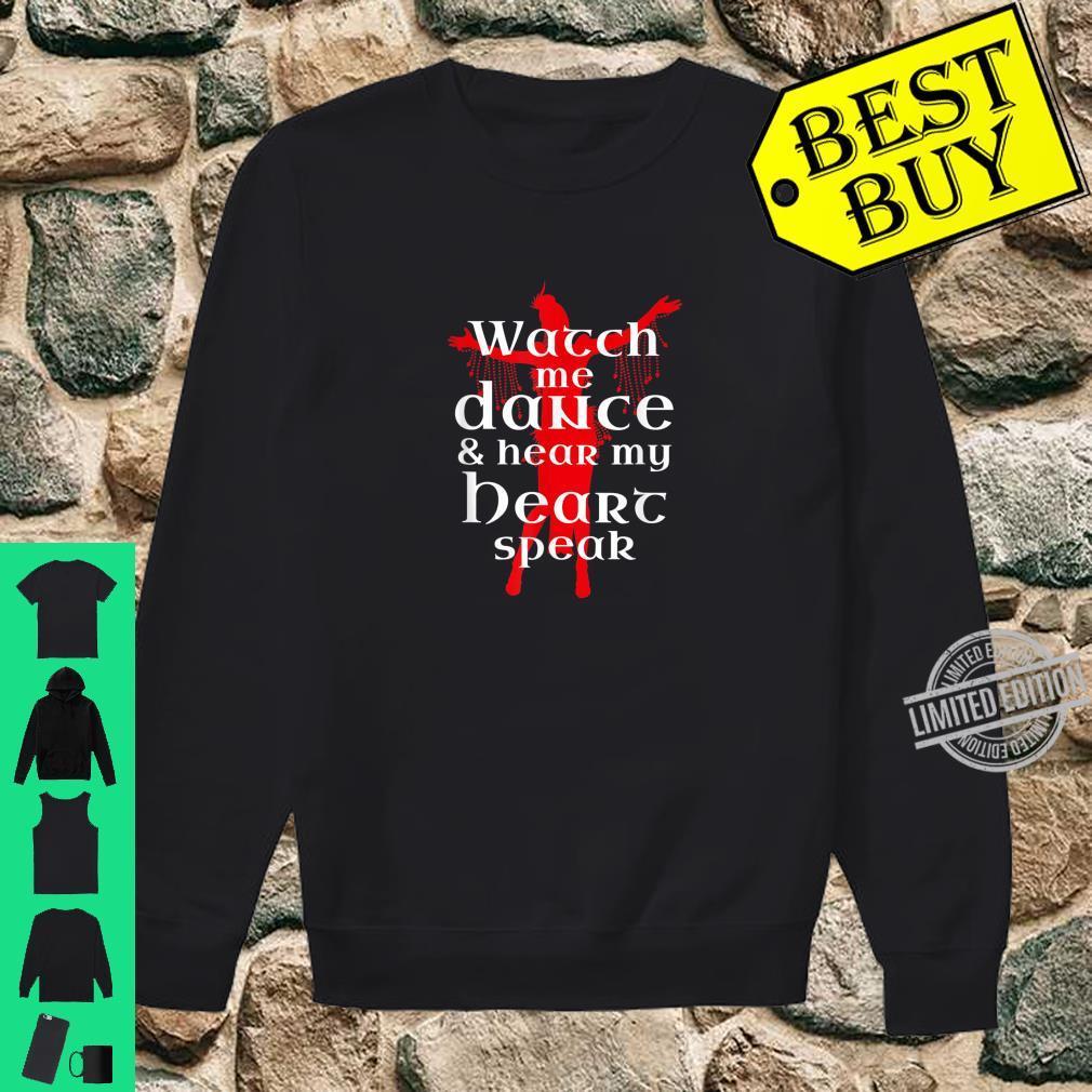 BauchtanzBauchtänzerin Liebeszitat Shirt sweater