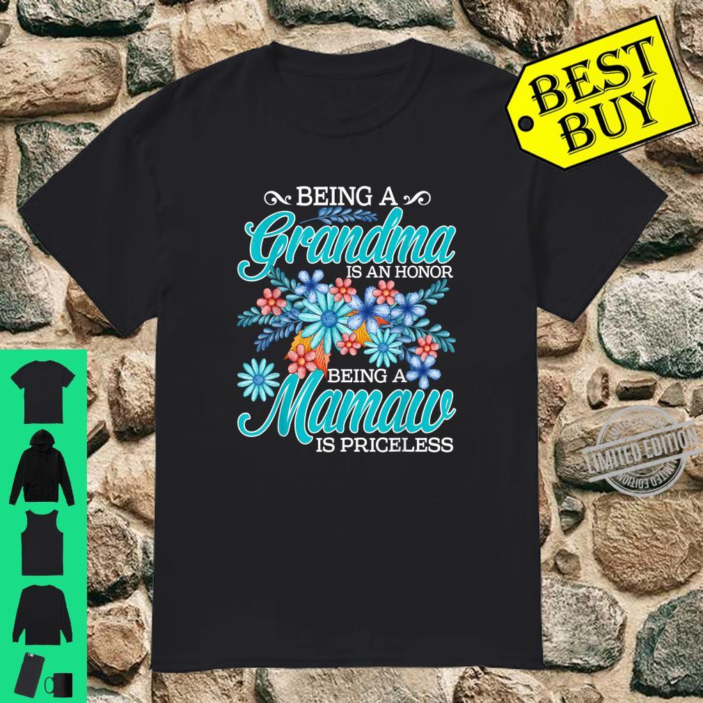 Being A Grandma Is An Honor Being A Mamaw Is Priceless Shirt