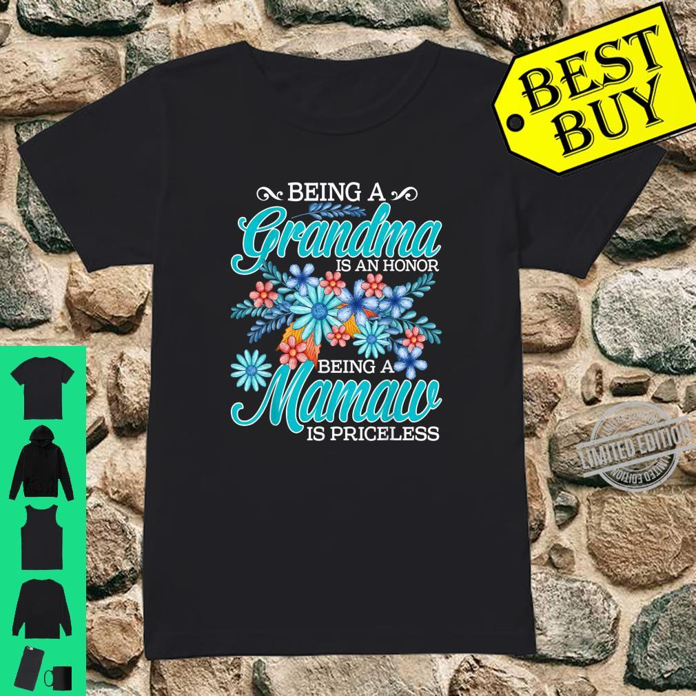 Being A Grandma Is An Honor Being A Mamaw Is Priceless Shirt ladies tee