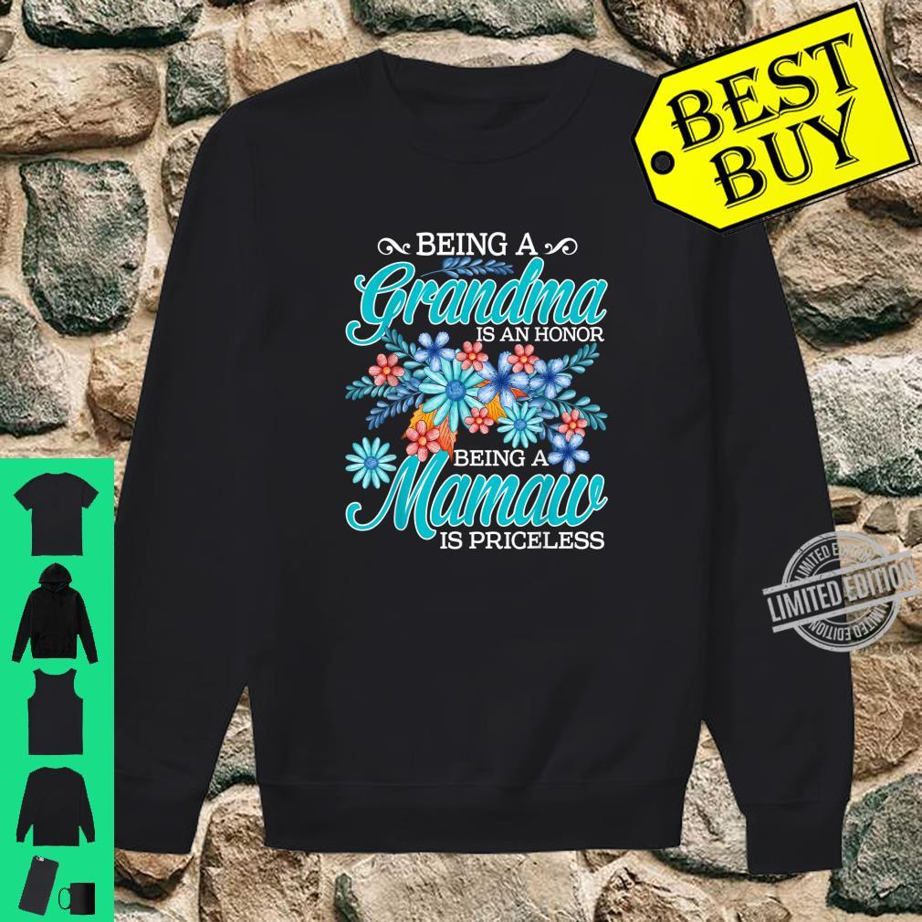 Being A Grandma Is An Honor Being A Mamaw Is Priceless Shirt sweater
