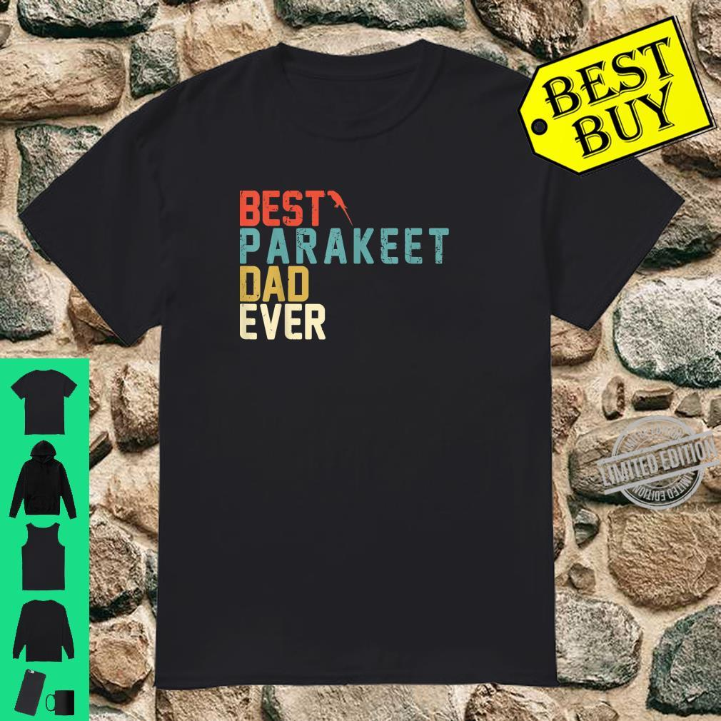 Best PARAKEET Dad Ever Shirt, Retro Vintage Shirt