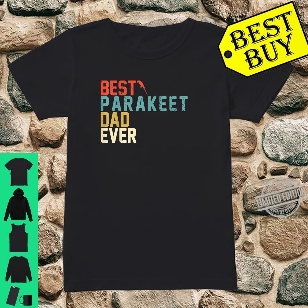 Best PARAKEET Dad Ever Shirt, Retro Vintage Shirt ladies tee