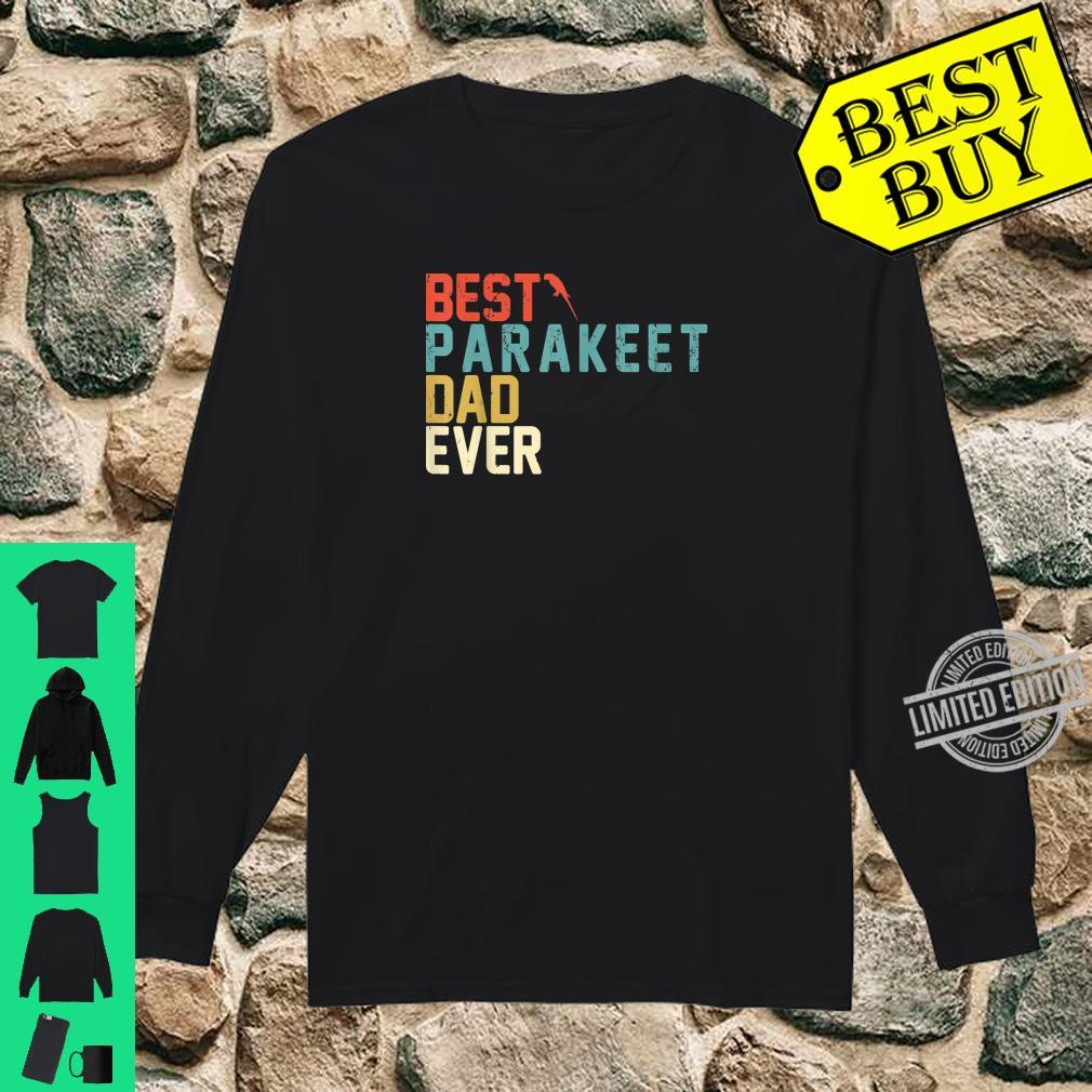 Best PARAKEET Dad Ever Shirt, Retro Vintage Shirt long sleeved