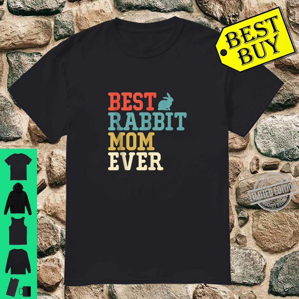 Best RABBIT Mom Ever Vintage Retro Shirt