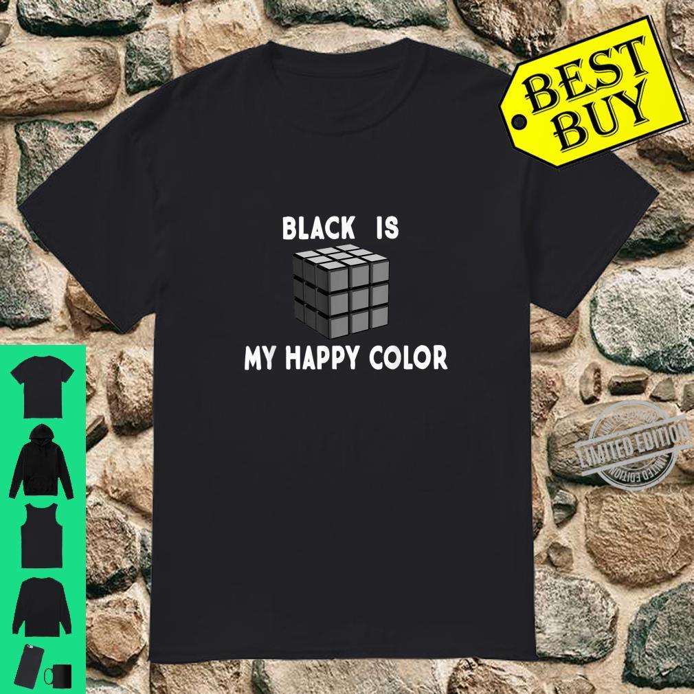 Black is My Happy Color Goth Punk Emo & Shirt