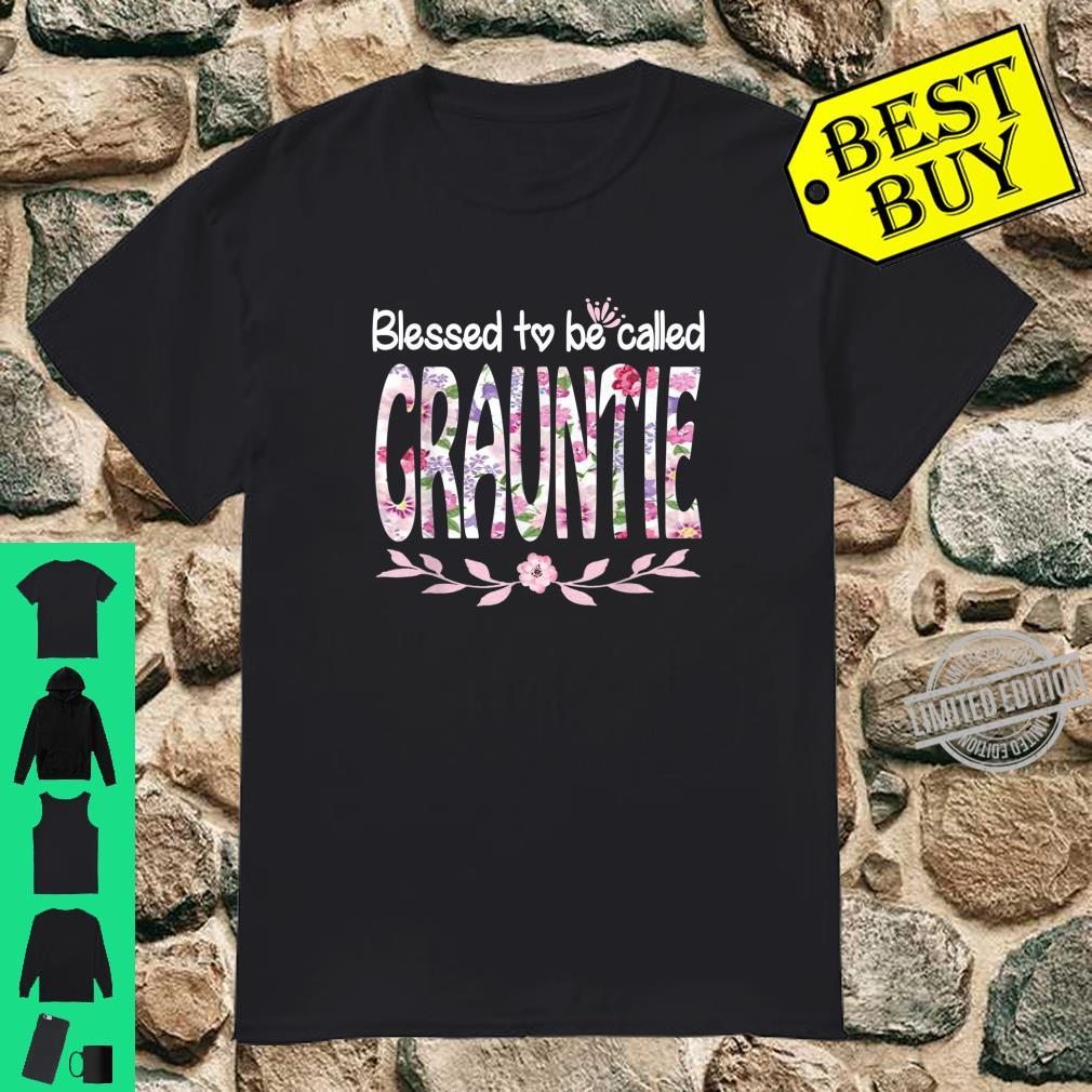 Blessed To Be Called GRAUNTIE Cute Flower Shirt