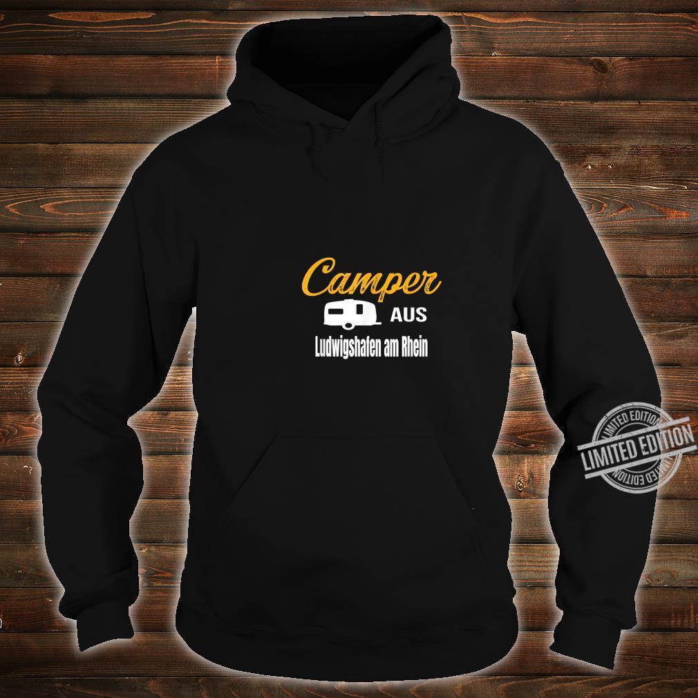 Camper aus Ludwigshafen am Rhein Wohnwagen Geschenk Familie Shirt hoodie