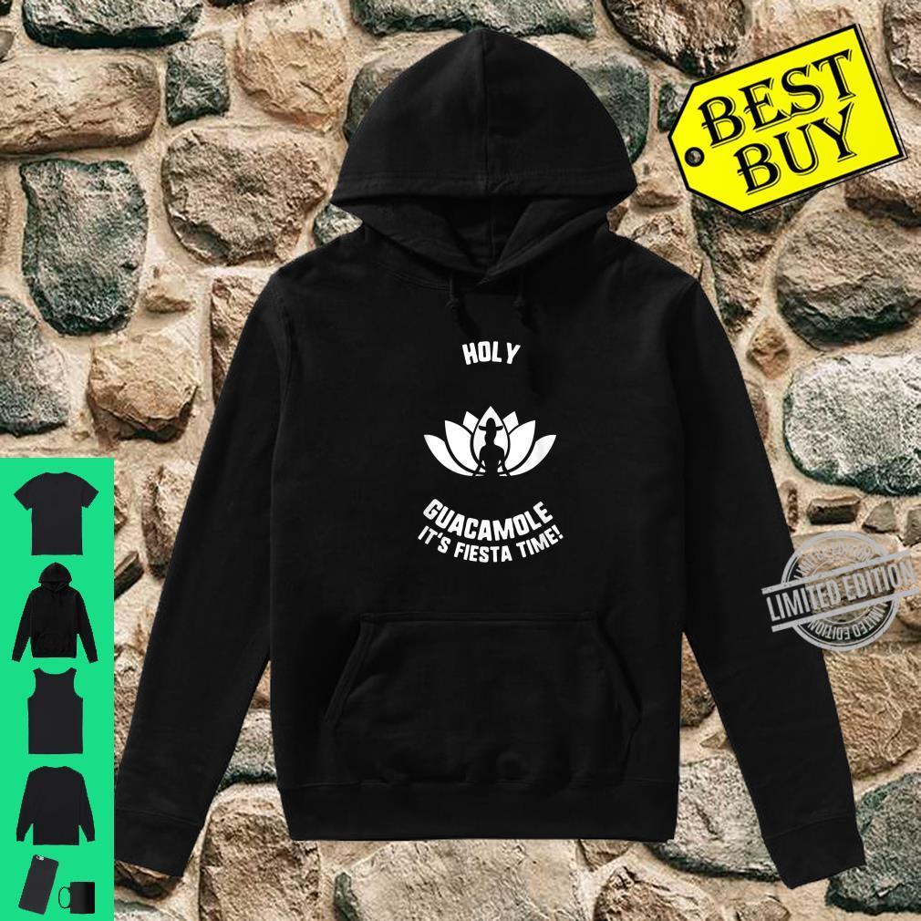 Cinco De Mayo Holy Guacamole I'ts Fiesta Time Yoga Sombrero Shirt hoodie