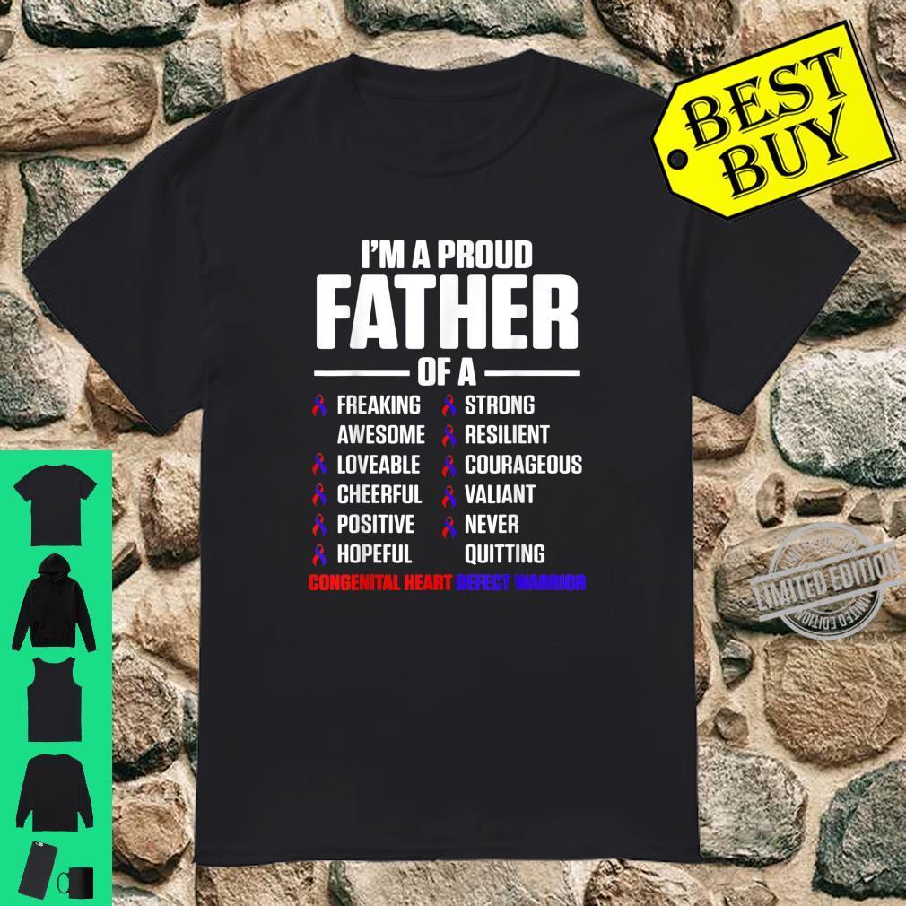 Congenital Heart Disease Defect Survivor Father CHD Warrior Shirt