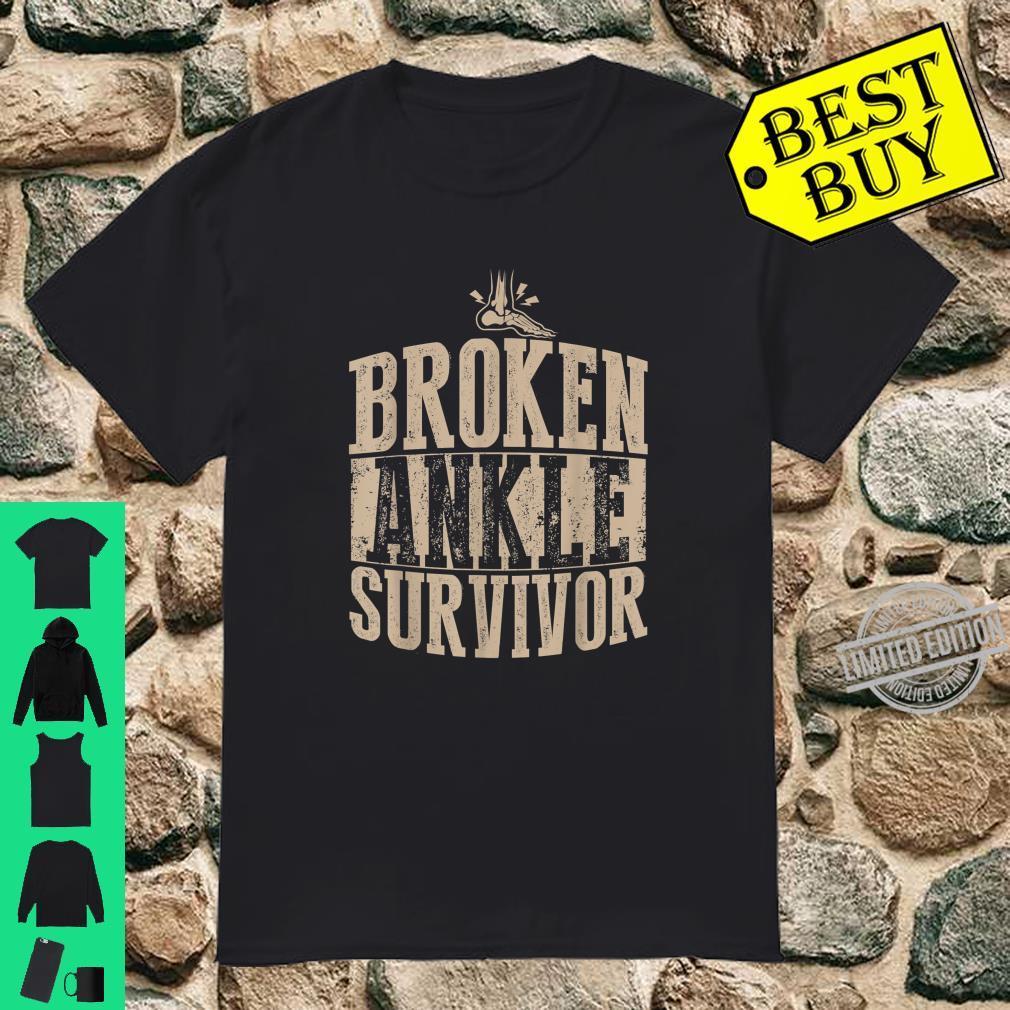 Cool Broken Ankle Survivor Fractured Bone Patient Shirt