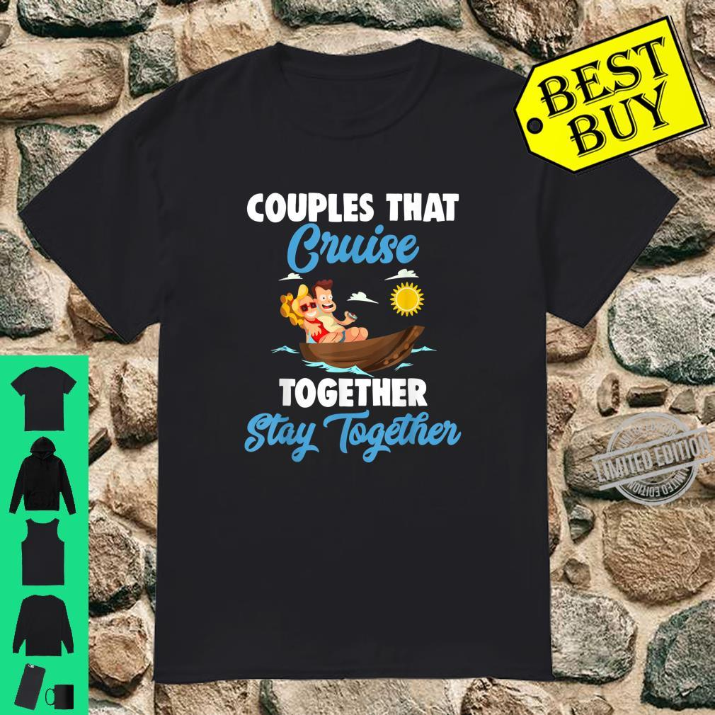 Couples that Cruise together say togetther Ladies Shirt