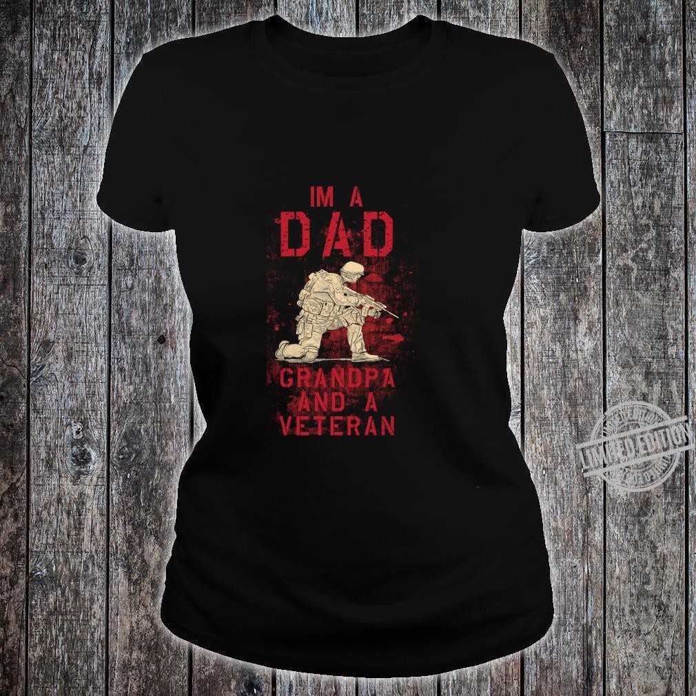 Dad, Grandpa, Veteran Fun Military Veterans Shirt ladies tee