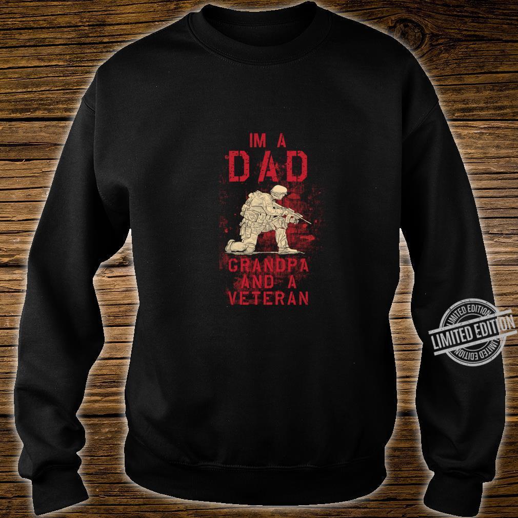 Dad, Grandpa, Veteran Fun Military Veterans Shirt sweater
