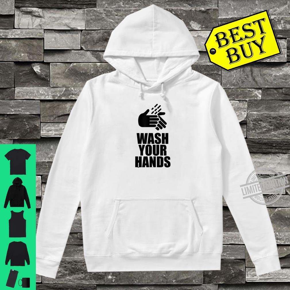 Do It Wash Your Hands Shirt hoodie