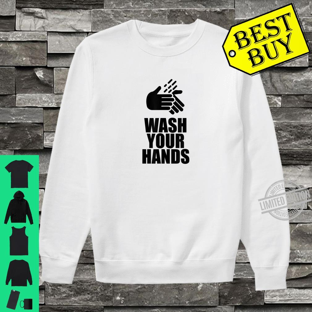 Do It Wash Your Hands Shirt sweater