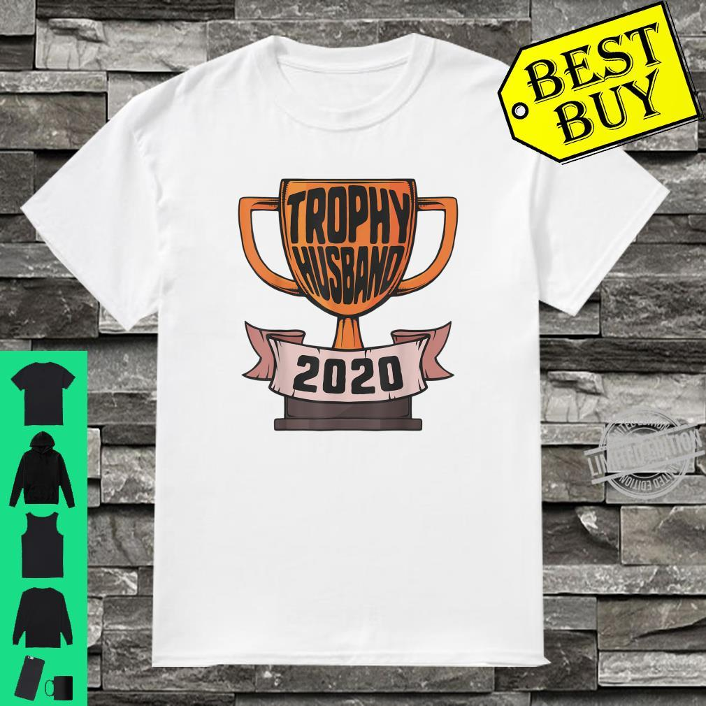 Fathers Day Trophy 2020 Husband dad Shirt