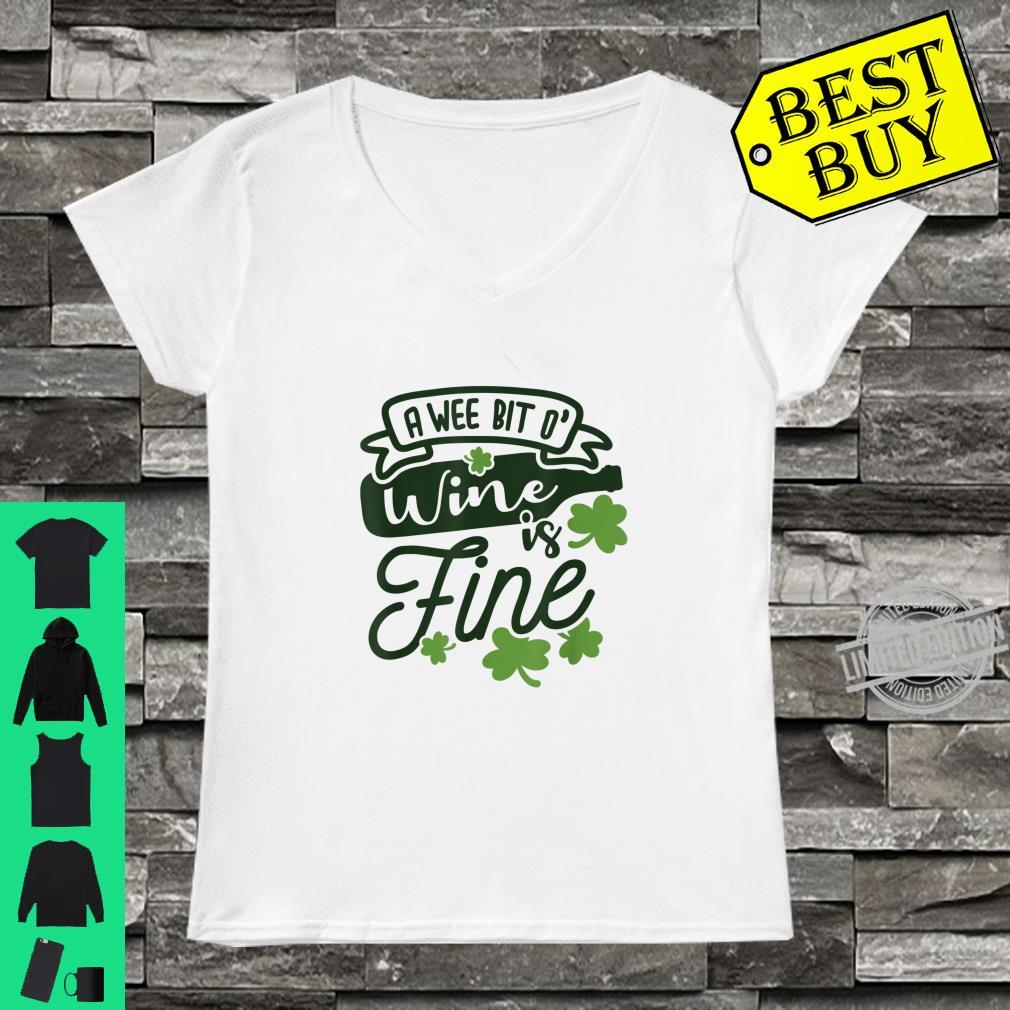 Funny A Wee Bit O Wine Is Fine St Patricks Day Shirt ladies tee