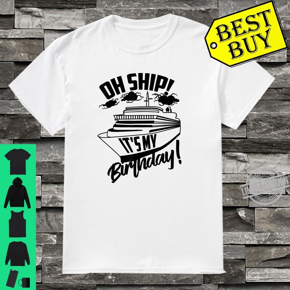 Funny Birthday Cruise Ship Cute Boat Sailing Shirt