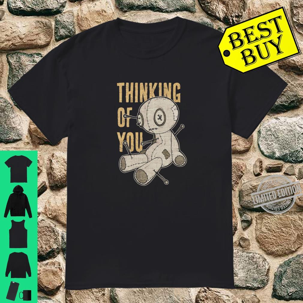 Funny Voodoo Doll Thinking Of You, Halloween Goth Distressed Shirt
