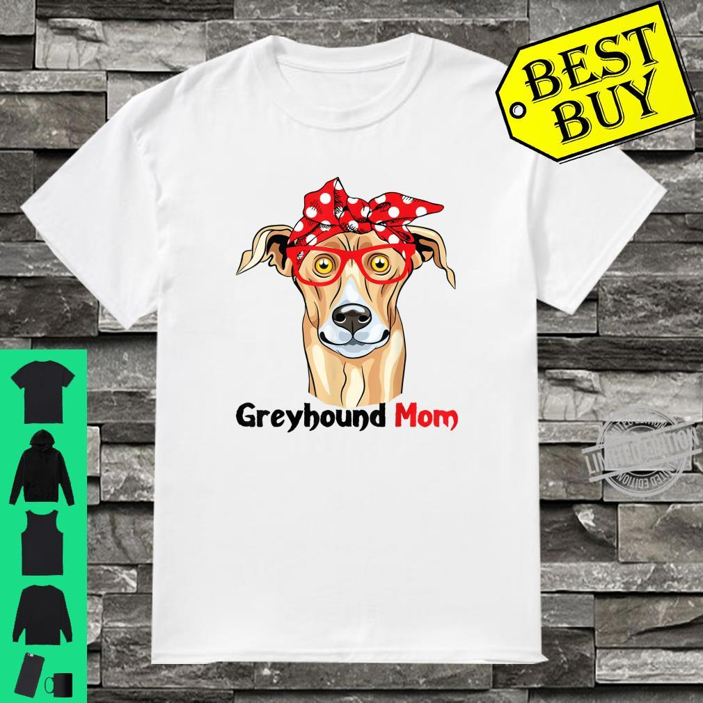Greyhound Mom Cute Dogs Mothers Day Shirt