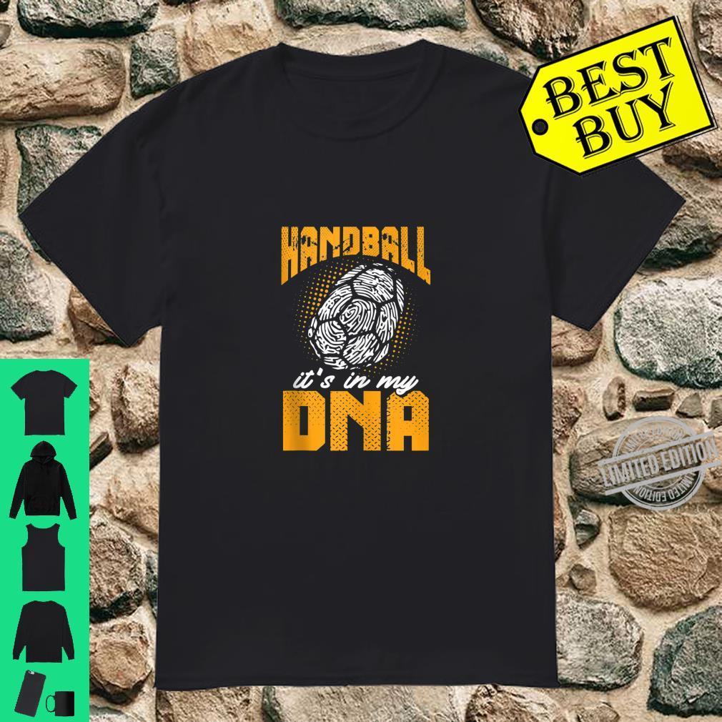 Handball It's In My DNA Shirt