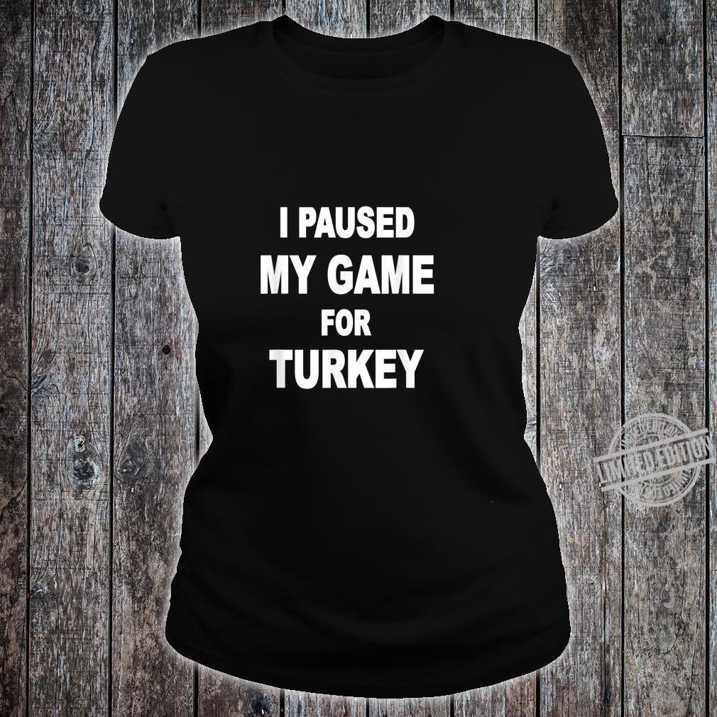 Happy turkey day Shirt ladies tee