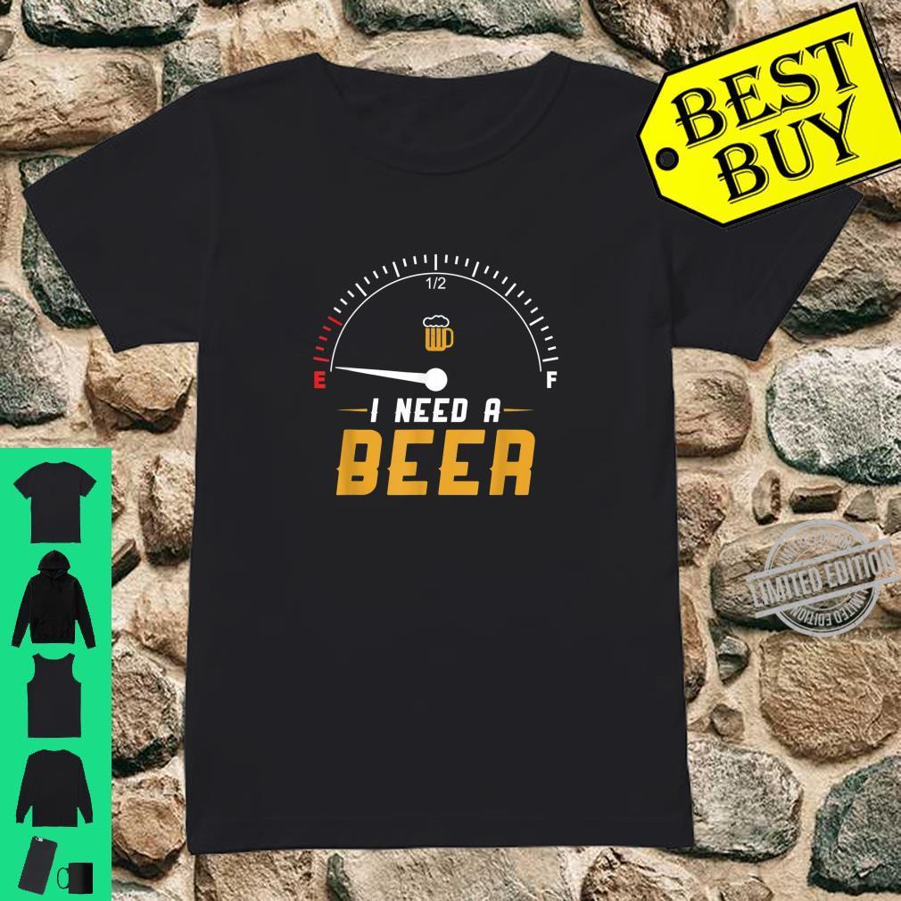 I Need A Beer Beermeter Drinking Brewing Shirt ladies tee