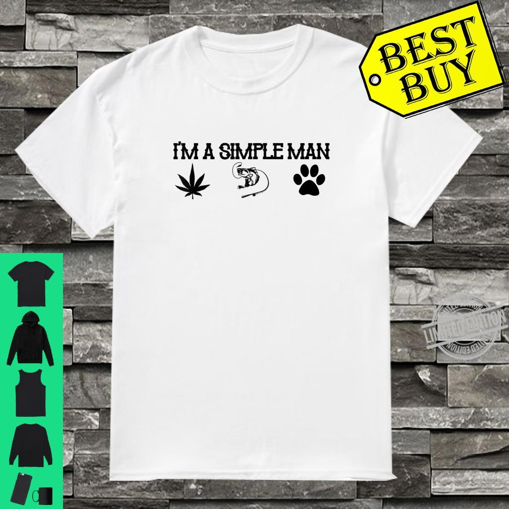 I'm a Simple Man Gift Fishing Dogs Cannabis Fishing Shirt