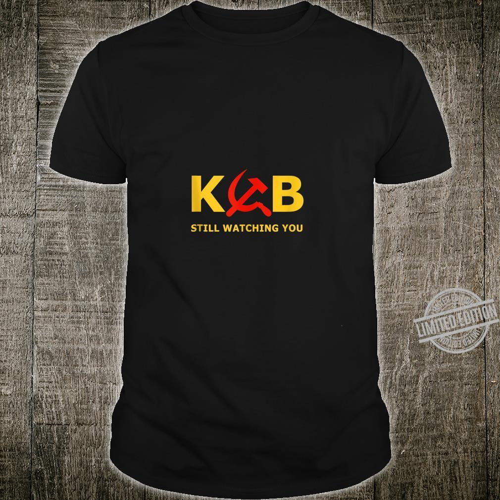 KGB Still Watching You CCCP USSR Soviet Union Shirt