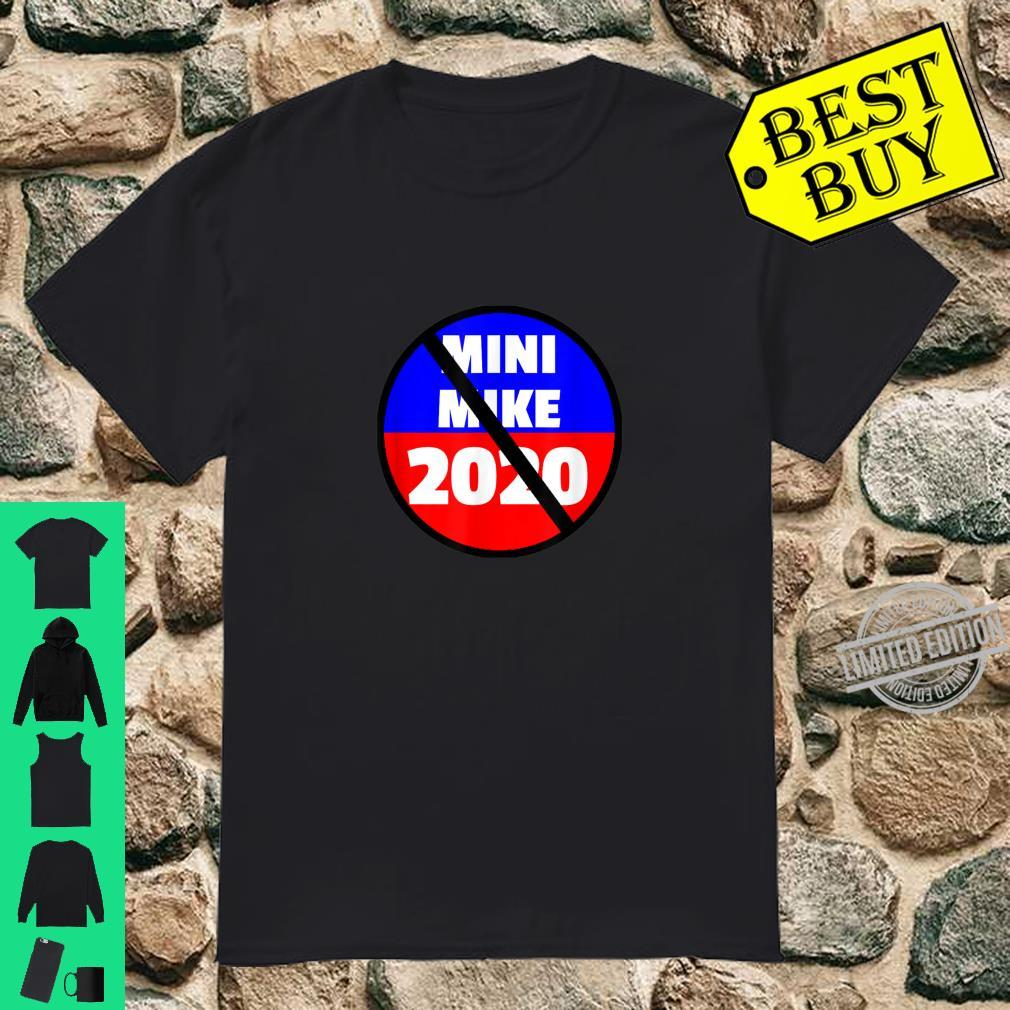 Little Mike Michael Bloomberg Presidential Candidate Shirt