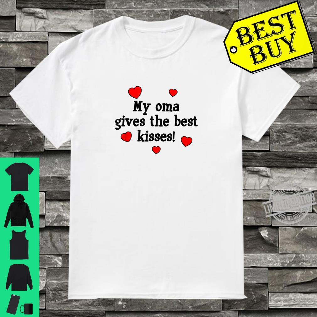 My Oma Gives The Best Kisses Grandchild Love Shirt