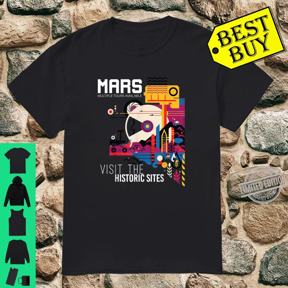 NASA Visions of The Future Colonize Mars Historic Sites Shirt