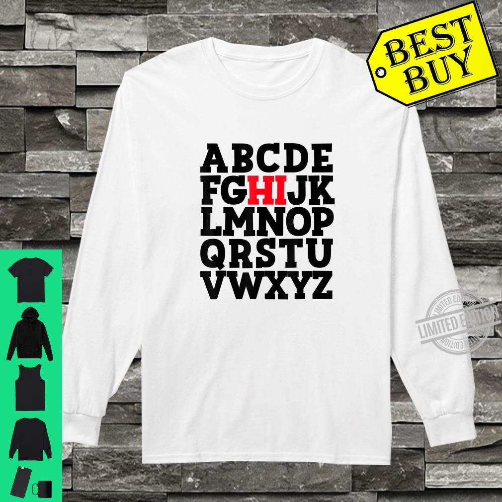 Official ABC's HI Hello Alphabet Student Teacher Greeting Shirt long sleeved