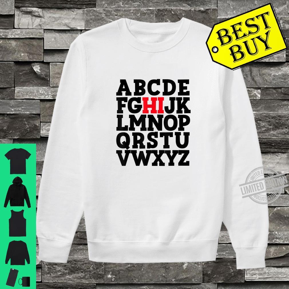 Official ABC's HI Hello Alphabet Student Teacher Greeting Shirt sweater