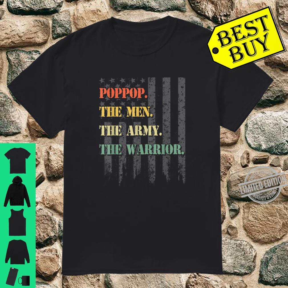 Poppop The Man The Army The Warrior American USA Flag Shirt