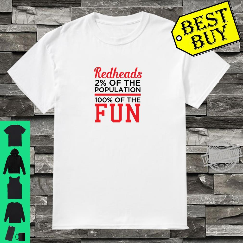 Redheads 100% Fun Ginger Shirt