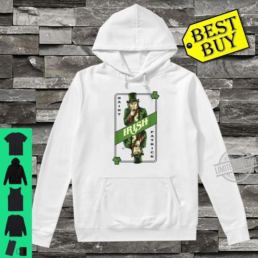 Saint Patrick's Irish Poker Card Drinking Alcohol Leprechaun Shirt hoodie