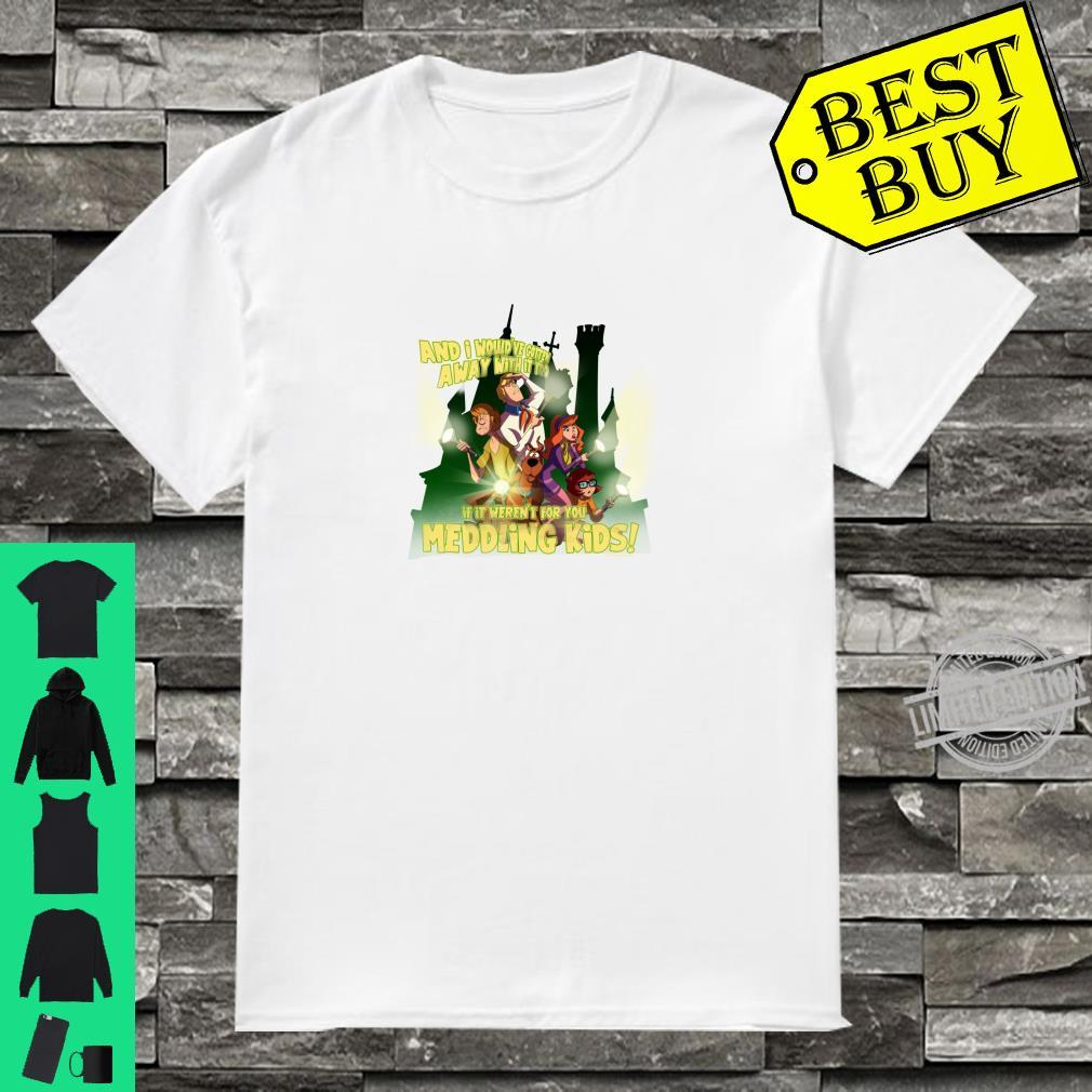 ScoobyDoo Would've Gotten Away With It Shirt