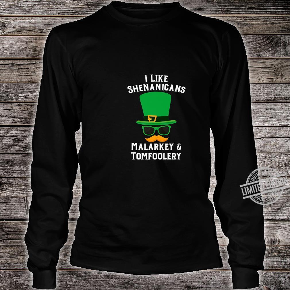 Shenanigans Marlarkey Tomfoolery St Patrick's Day Party Shirt long sleeved