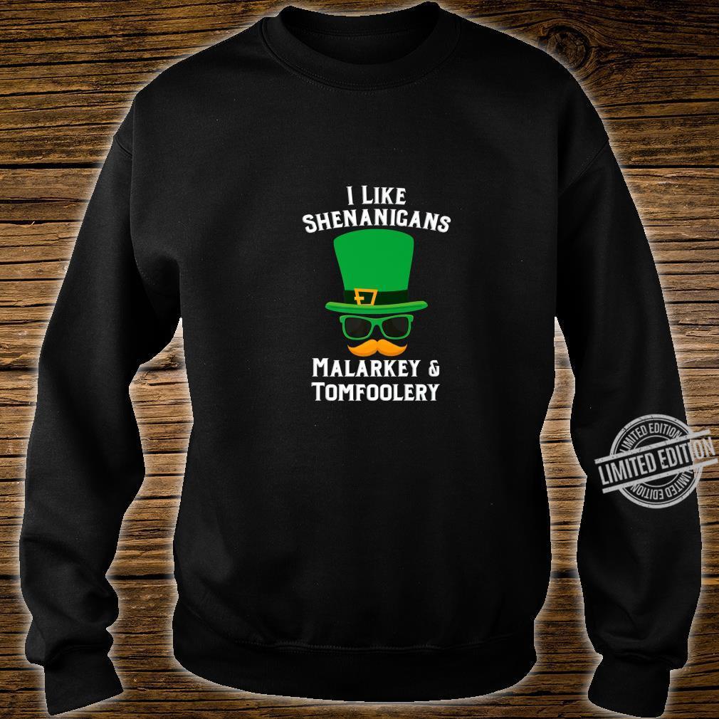 Shenanigans Marlarkey Tomfoolery St Patrick's Day Party Shirt sweater