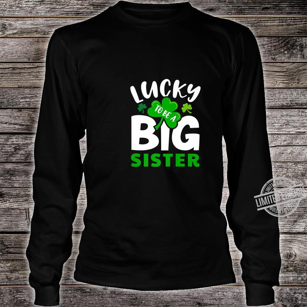 St Patrick's Day Lucky to Be a Big Sister Irish Green Girls Shirt long sleeved